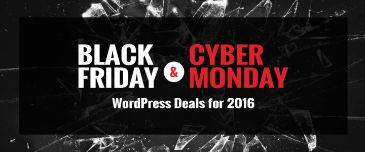 Best Black Friday and Cyber Monday WordPress Deals & Discounts for 2016