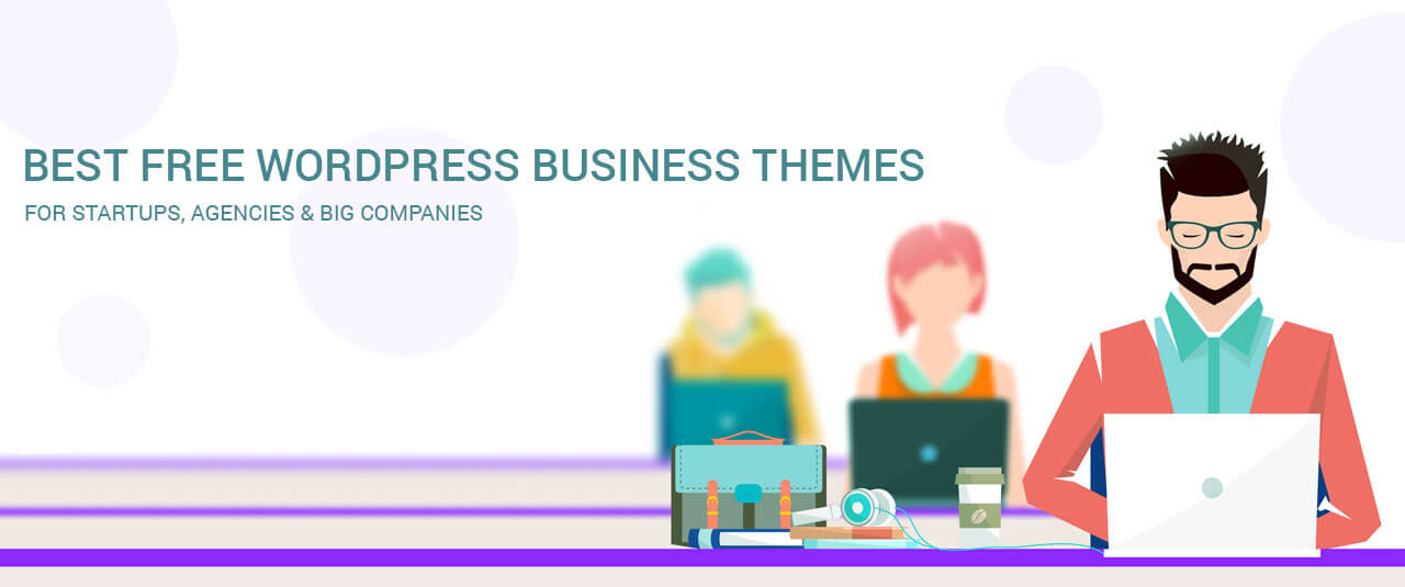 10+ Best Free Awesome Responsive WordPress Business Themes for Startups, Agencies and Big Companies 2017