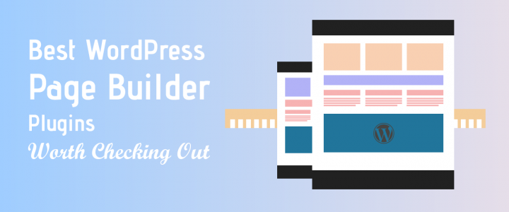 TOP 10 Drag and Drop WordPress Page Builder Plugins for 2019