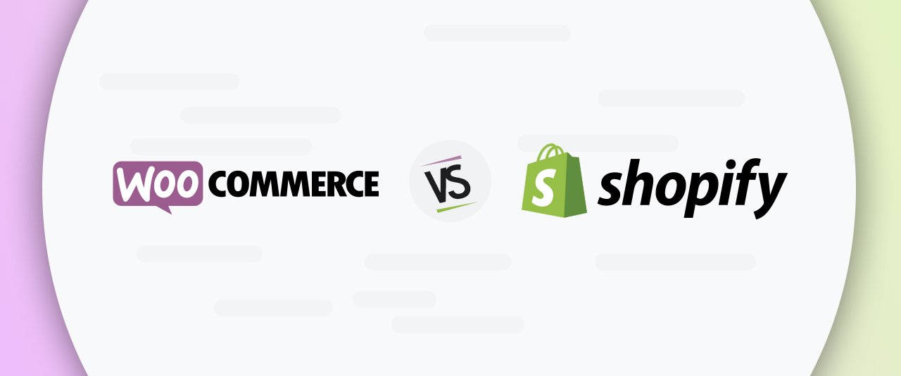 WooCommerce Vs Shopify – Which is the Best eCommerce Platform for 2019?
