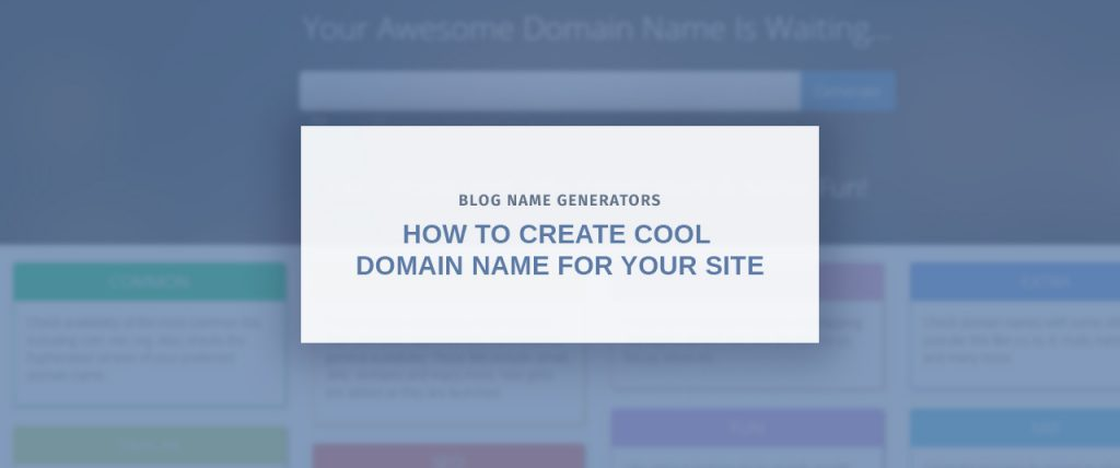 Blog Name Generators: How to Come Up With a Good Blog Name