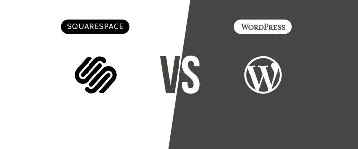 Squarespace Vs WordPress: Which is the best Website Platform?