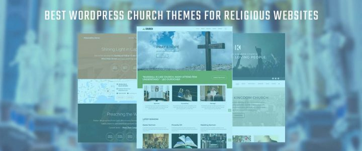 8 Best WordPress Church Themes & Templates for Religious Sites in 2019