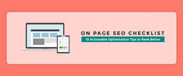 On-Page SEO Checklist: 10 Actionable Optimization Tips to Rank Better