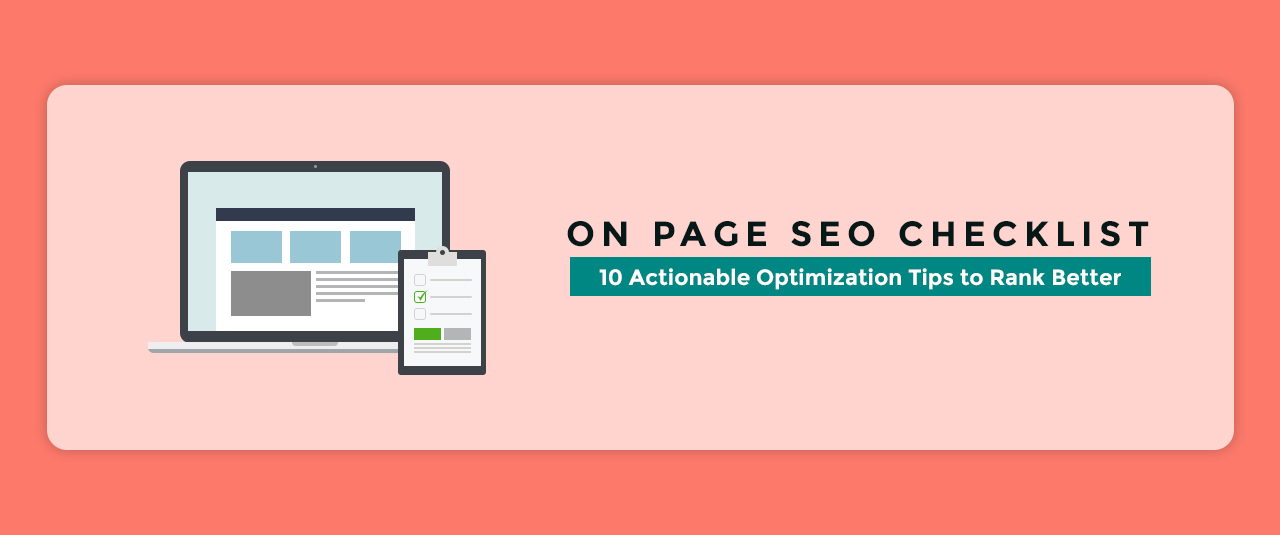 On Page SEO Checklist: 10 Actionable Optimization Tips to Rank Better
