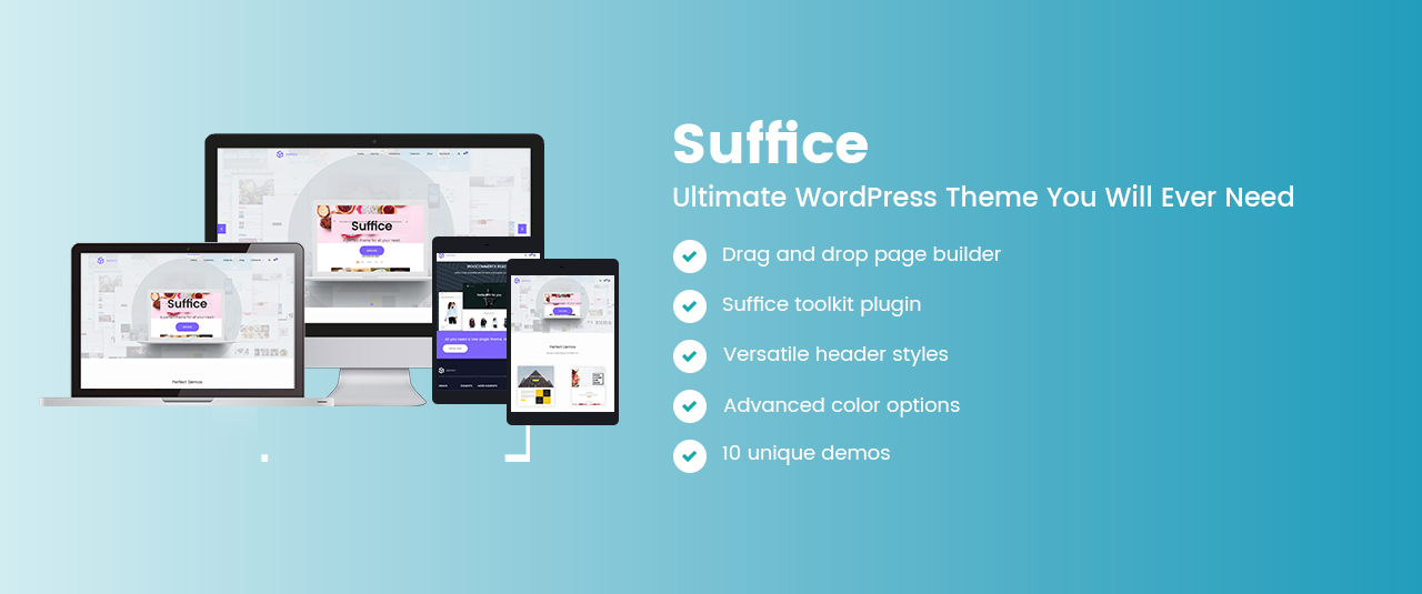 Introducing Suffice – The Most Customizable WordPress Theme You Will Ever Need