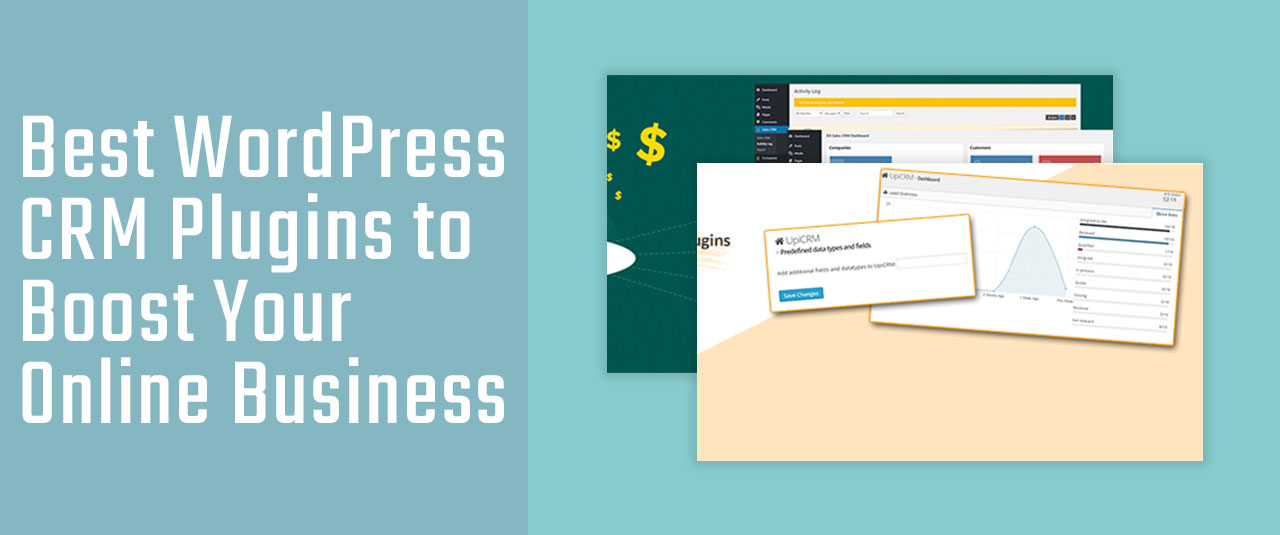 7 Best WordPress CRM Plugins to Boost Your Online Business in 2020