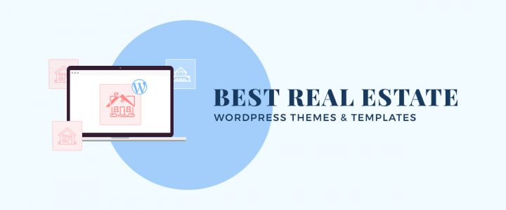 10+ Best Real Estate WordPress Themes and Templates for 2019