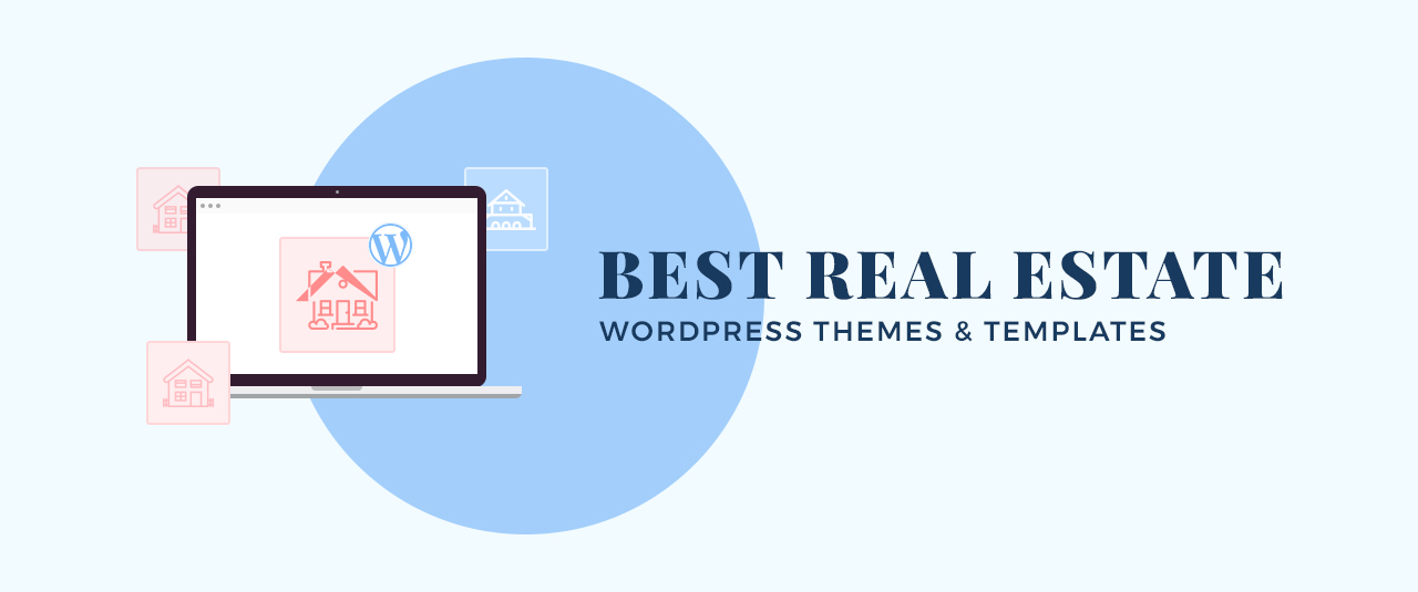 10+ Best Real Estate WordPress Themes and Templates for 2020