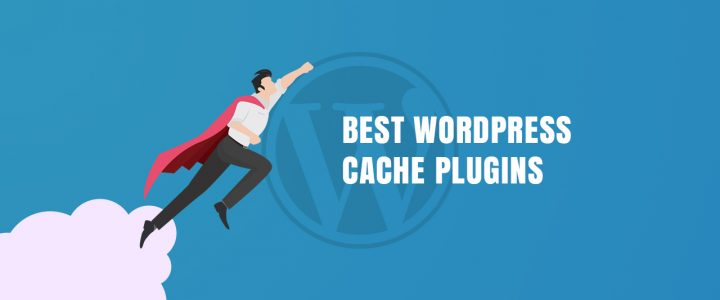 4 Best WordPress Caching Plugins for 2019 (Compared ) – Boost Your Website Speed