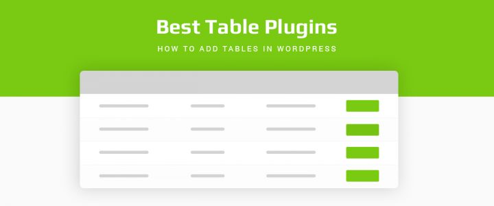 How to Add Tables in WordPress – 5 Best WordPress Table Plugins for 2019