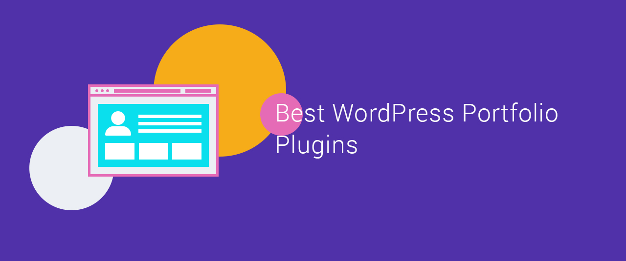 6 of the Brilliant WordPress Portfolio Plugins for 2019