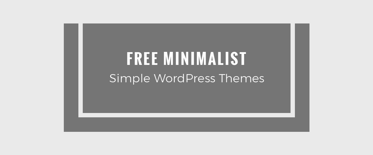 15 best free minimalist wordpress themes and templates 2018