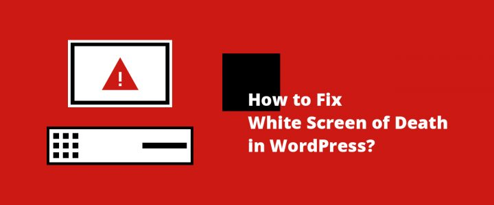 How to Fix WordPress White Screen of Death: 5 Simple Steps for Beginners