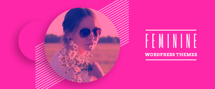 15 Best Feminine WordPress Themes and Templates for 2019
