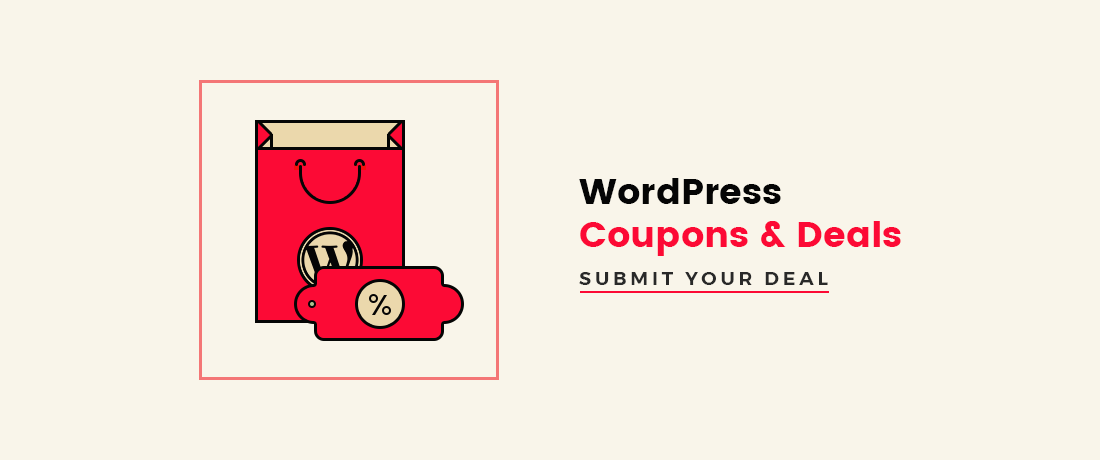 Best WordPress Coupons & Deals 2018 – Submit your WordPress Coupon Code!