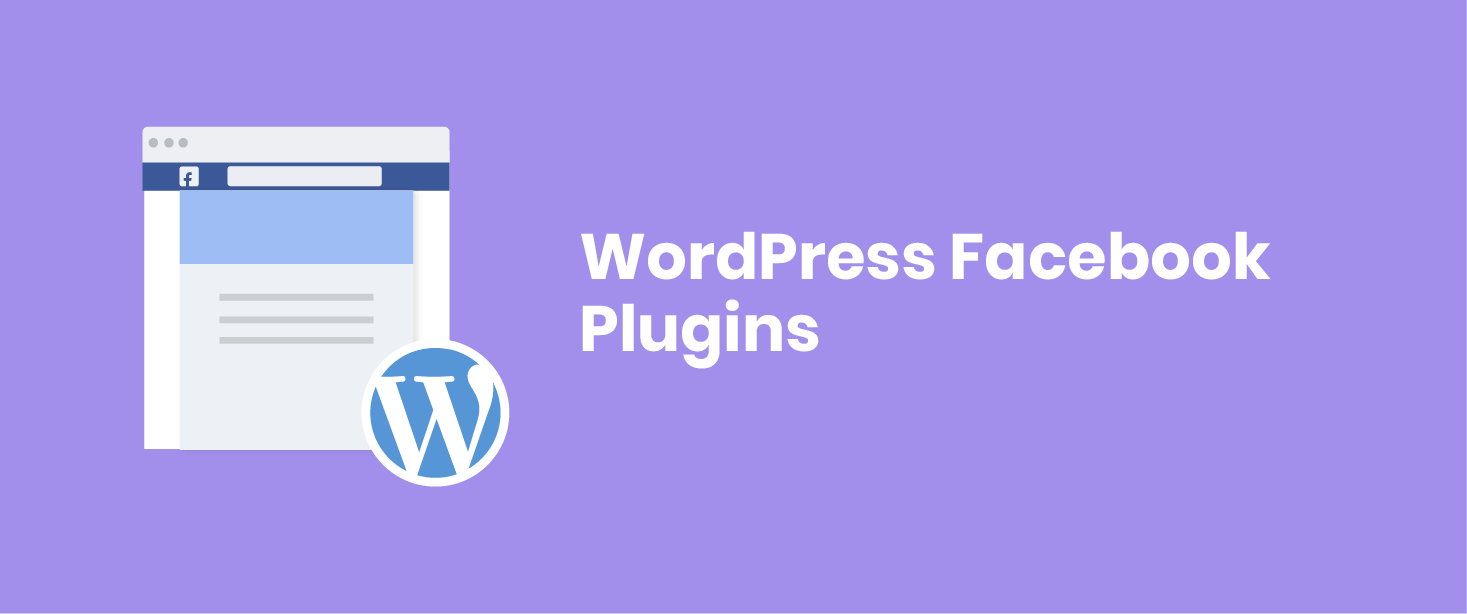 10 Best WordPress Facebook Plugins & Widgets for 2019