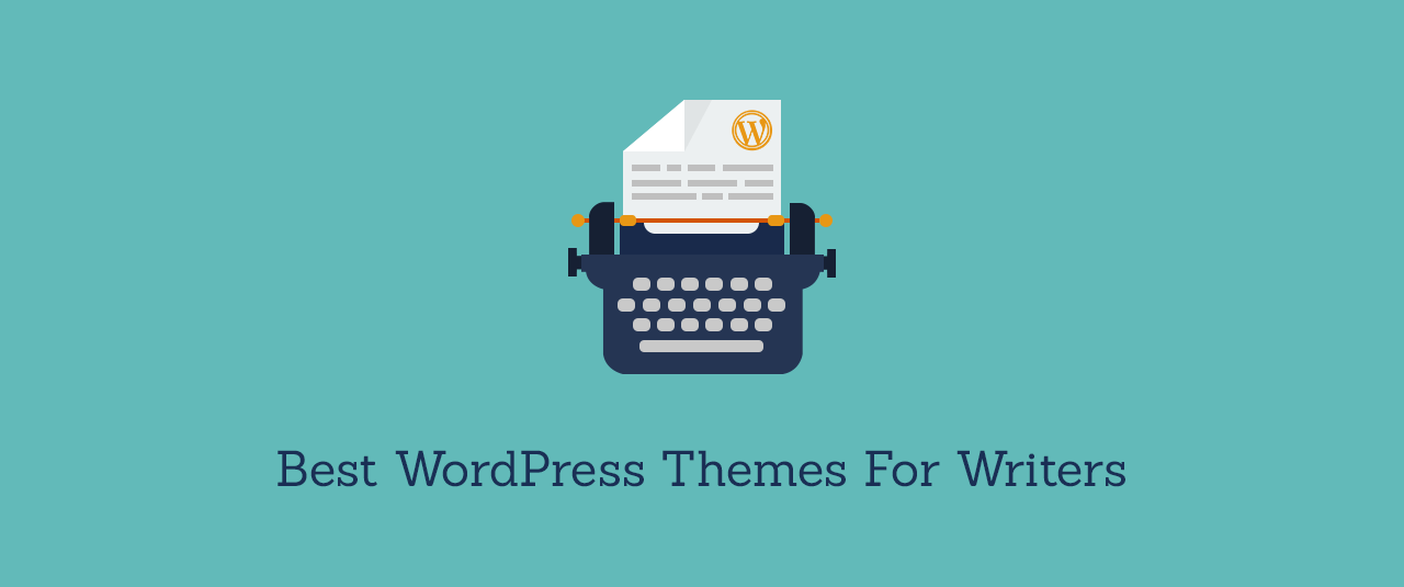 15+ Best WordPress Themes For Writers and Authors 2020!