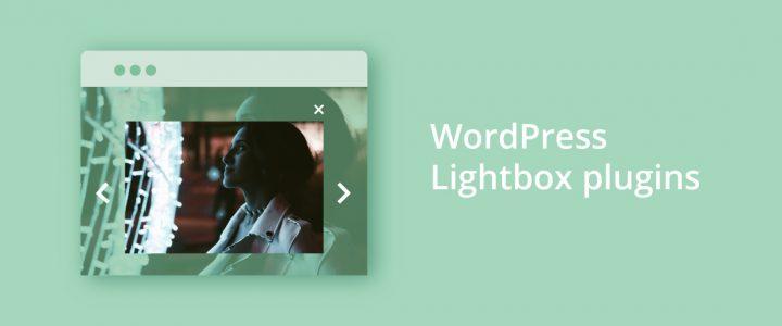 10 Amazing WordPress LightBox Plugins for Stunning Websites in 2019 (FREE & Premium)