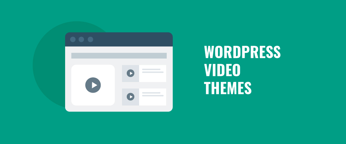 12 Best Responsive & Amazing WordPress Video Themes for 2019