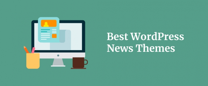 15 Best WordPress News Themes For a Competitive Online Publishing Platform 2019