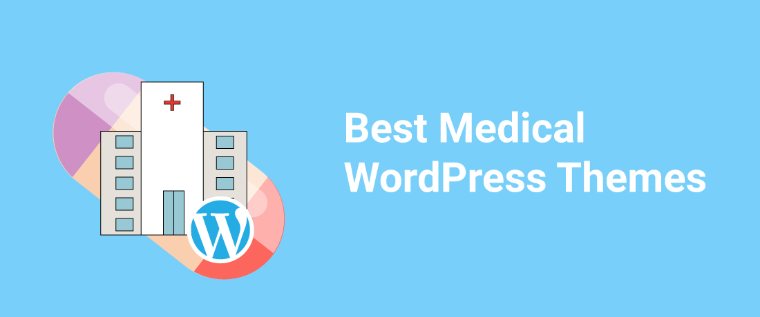 15+ Best Medical WordPress Themes 2019 – Created for Dentists, Doctors & Hospitals