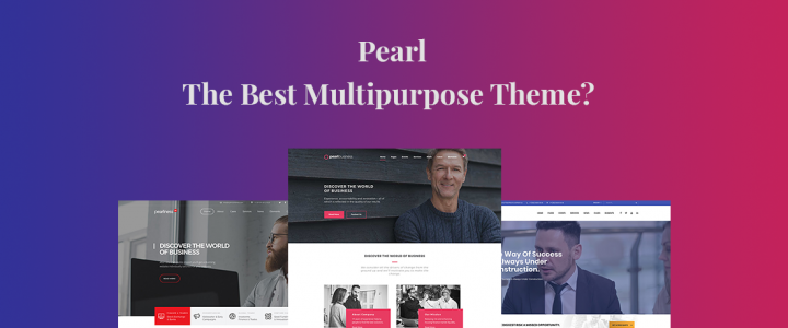 Pearl: An Innovative Multipurpose WordPress Theme? Full Review!