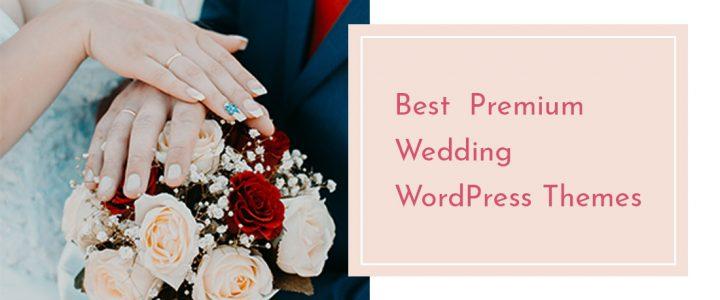 20 Best Premium WordPress Wedding Themes For Marriage and Ceremonies 2018!