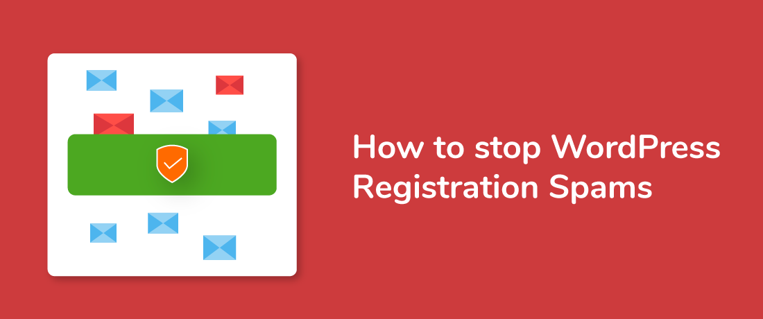 How to stop Registration Spams on your WordPress Website?
