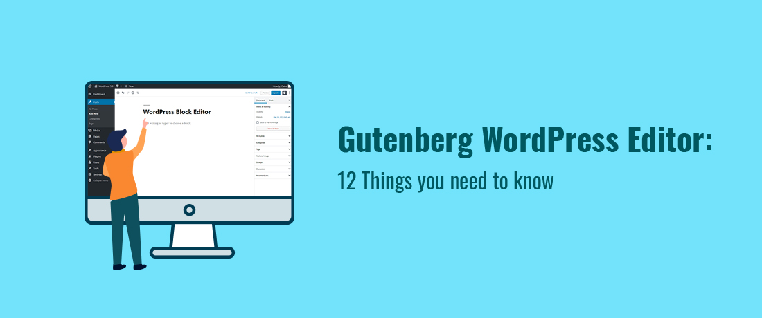 Gutenberg-WordPress-Editor-12-Things-you-need-to-know