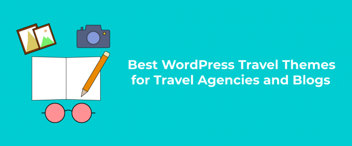 Best Free WordPress Travel Themes for Travel Agencies and Blogs 2019!