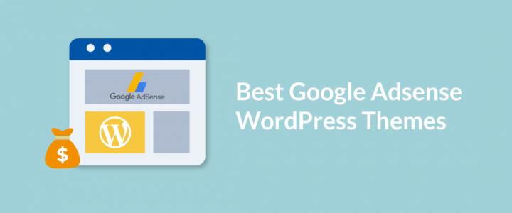 20 Best Free Google AdSense Optimized WordPress Themes for 2019