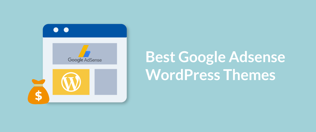 15+ Best Free Google AdSense Optimized WordPress Themes for 2020