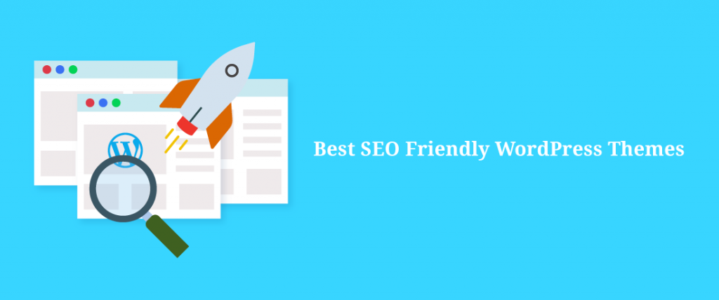 Best SEO WordPress Themes to boost your site's rank - ThemeGrill Blog