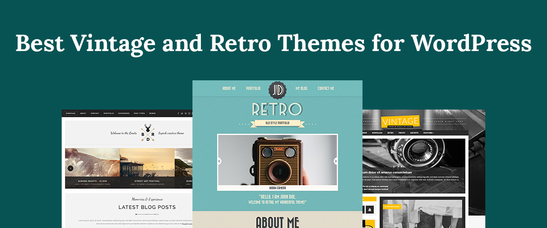 20 Best Vintage & Retro WordPress Themes For A More Artistic Flair
