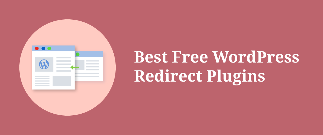 8 Best WordPress Redirect Plugins for 2019 - ThemeGrill Blog