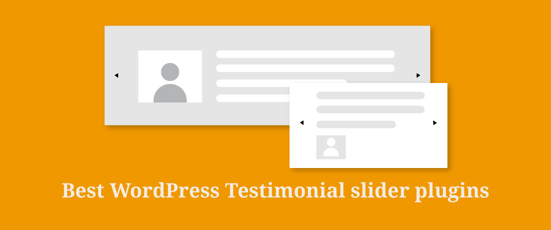 Best WordPress Testimonial Slider Plugins to use for 2019