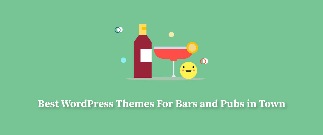 20 Best Pub and Bar WordPress Themes For 2019!
