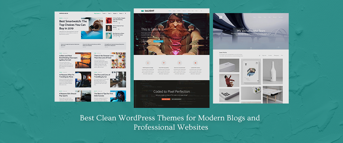 15+ Best Clean WordPress Themes for all kinds of Modern Blogs, Business websites, Minimal Portfolios and more!