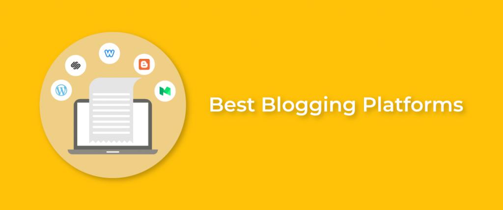 Best Blogging Platforms 2021 The Best Blogging Platforms To Get You Started In 2020