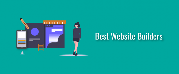 The Best Website Builders for 2020 – Start Building Your Awesome Websites!