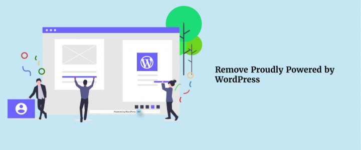 How to remove 'Powered by WordPress' footer and Copyright Footers from your WordPress Theme?
