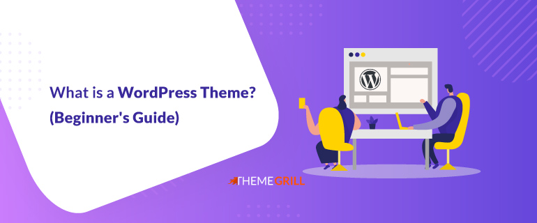 What-is-a-WordPress-Theme-Beginner-s-Guide