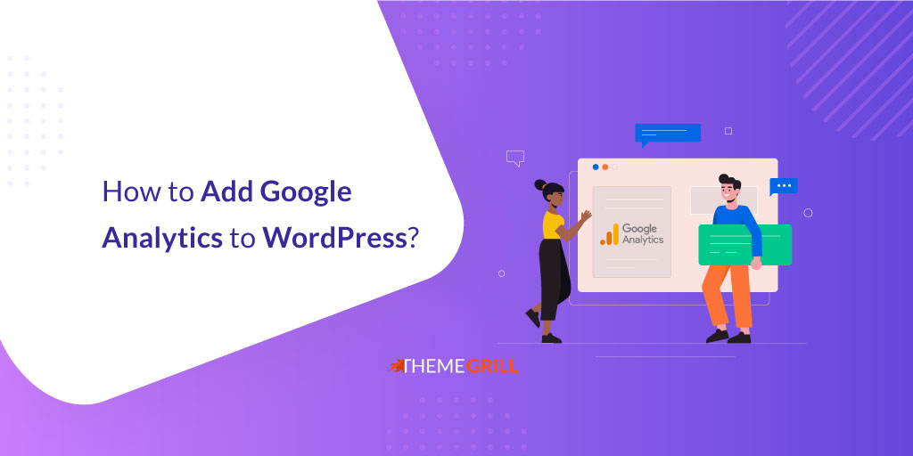 How to Add Google Analytics to WordPress? (Easy Guide)