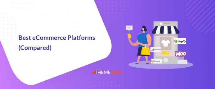 10 Best eCommerce Platforms Based On Your Business Requirements 2020