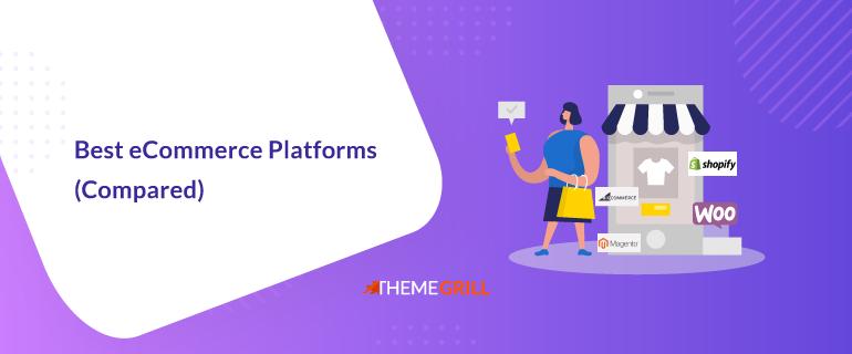 Best eCommerce Platforms Compared