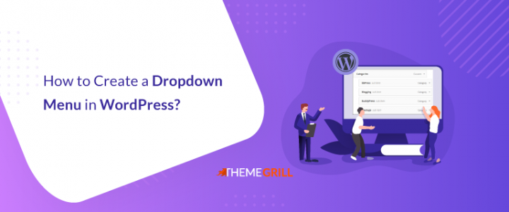 How to Create a Dropdown Menu in WordPress? (Step-by-Step Guide for Beginners)