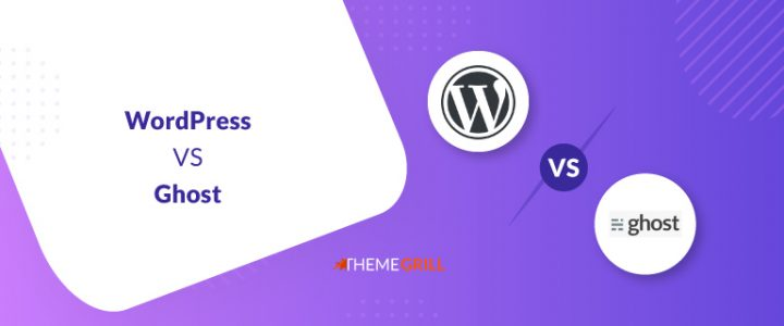 WordPress vs Ghost: Which is a Better Website Platform?