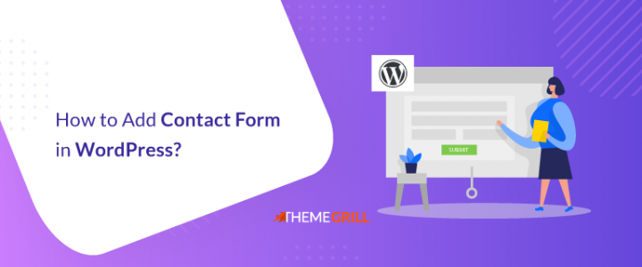 How to Add Contact Form in WordPress? (Step by Step)