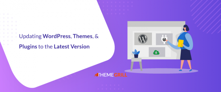 How to Upgrade WordPress, Themes, & Plugins to the Latest Version?